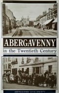 25th anniversary book cover – Abergavenny in the 20th Century (1992)